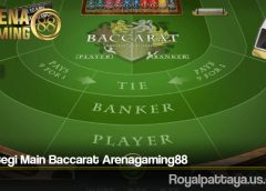 Strategi Main Baccarat Arenagaming88